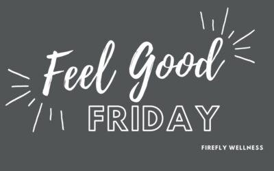 Feel Good Fridays at Firefly Wellness